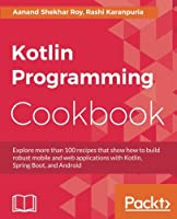 Kotlin Programming Cookbook Front Cover