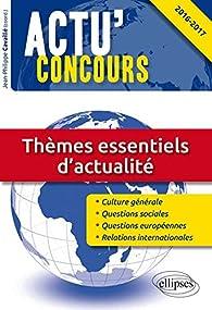 Thèmes Essentiels d'Actualité 2016-2017 par Jean-Philippe Cavaillé