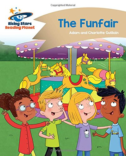 Reading Planet - The Funfair - Gold: Comet Street Kids (Rising Stars Reading Planet) PDF