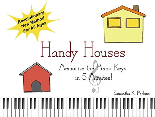Music Teachers House - Handy Houses: Memorize the Piano Keys in 5 Minutes!