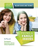 Teens and Family Issues, Hal Marcovitz, 1422229521