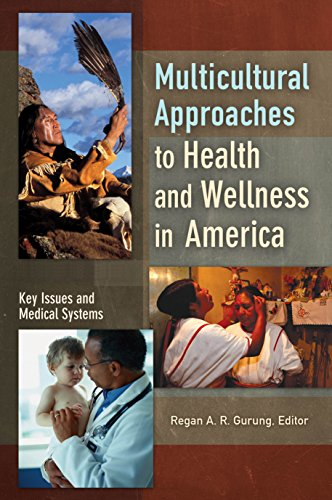 Download Multicultural Approaches to Health and Wellness in America Pdf