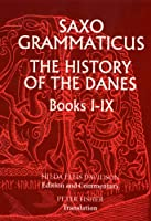 Saxo Grammaticus: The History Of The Danes Books