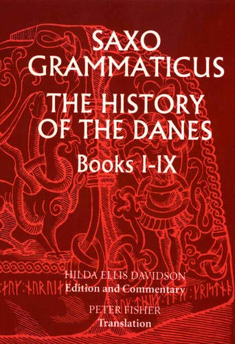 Saxo Grammaticus: The History of the Danes, Books I-IX: I. English Text; II. Commentary (Bks.1-9)