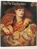 The Pre-Raphaelites, Taite Gallery Staff, 0713916389