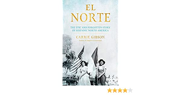 Amazon com: El Norte: The Epic and Forgotten Story of