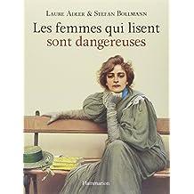 FEMMES QUI LISENT SONT DANGEREUSES (LES) T.01