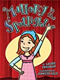 Mallory in the Spotlight, Laurie Friedman, 0822588846