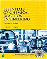 Essentials of Chemical Reaction Engineering (2nd Edition) (Prentice Hall International Series in the Physical and Chemical Engineering Sciences)