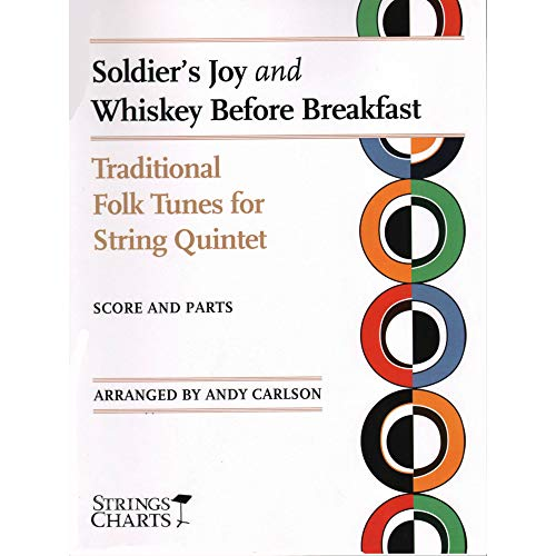 Soldier's Joy / Whiskey Before Breakfast - Two Violins, Viola, Cello, and Bass - Score and Parts -