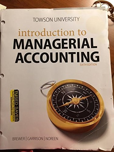 Introduction to Managerial Accounting with Connect and Study Guide & Workbook Sixth Edition