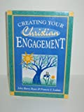 img - for Creating Your Christian Engagement book / textbook / text book