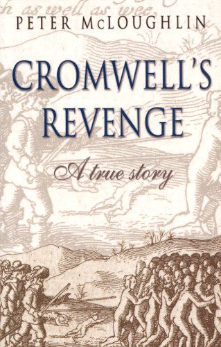 Book cover from Cromwells Revenge: A True Storyby Peter McLoughlin
