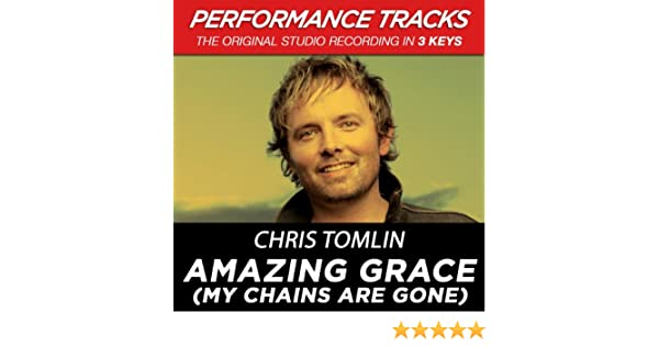Amazing Grace (My Chains Are Gone) (Key-G-Premiere Performance Plus ...