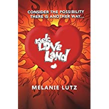 Mels Love Land
