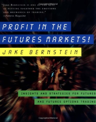 Jacobs Trading - Profit in the Futures Markets!: Insights