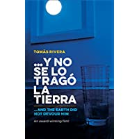 ...y no se lo trago la tierra / And The Earth Did Not Devour Him (Bilingual Edition) (Spanish and English Edition)