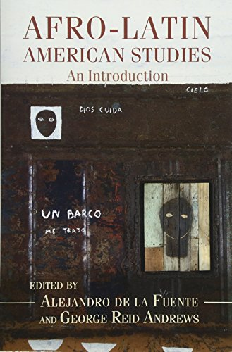 Afro-Latin American Studies: An Introduction