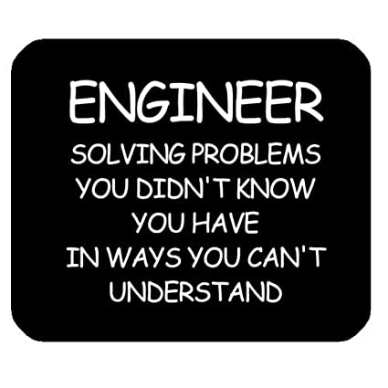 Amazoncom Funny Engineer Quotes Saying Mouse Pad Engineer Solve
