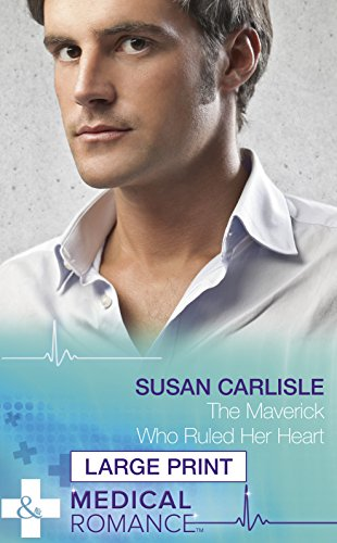 book cover of The Maverick Who Ruled Her Heart
