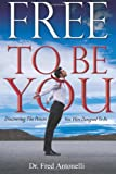 Free to Be You, Antonelli Fred, 0979805333