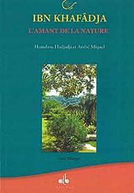 Ibn Khafâdja : L'amant de la nature par Hamdane Hadjadji