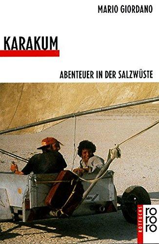 Karakum. Abenteuer in der Salzwste. ( Ab 10 J.).