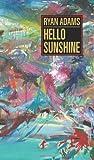Hello Sunshine, Ryan Adams, 193335495X