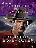 Smokin' Six-Shooter (Whitehorse, Montana: The Corbetts series Book 4)