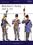 Blücher's Army 1813-15, Peter Young, 0850451175