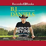 Hero's Return   B. J. Daniels
