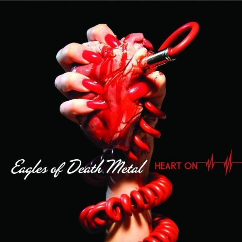 Heart On - With bonus tracks by Eagles Of Death Metal (2009-01-25) ()