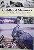 Childhood Memories from the West Bank of the Illinois River, Kenneth F. Higgins, 1575792958