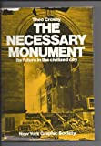 The Necessary Monument, Theo Crosby, 0821203932