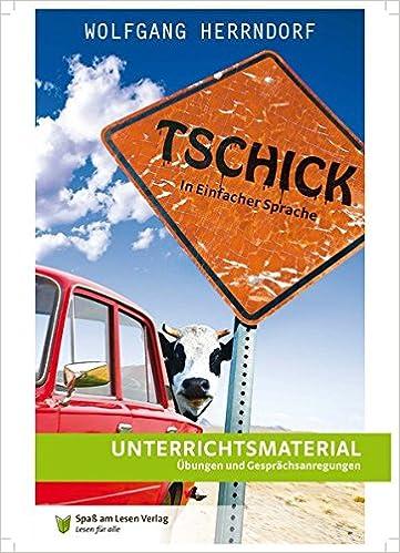 Unterrichtsmaterial zuTschick: In Einfacher Sprache: Amazon.de: Spaß ...