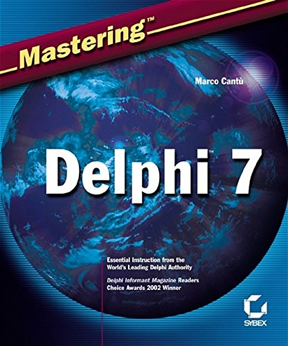 Mastering Delphi 7 by Sybex