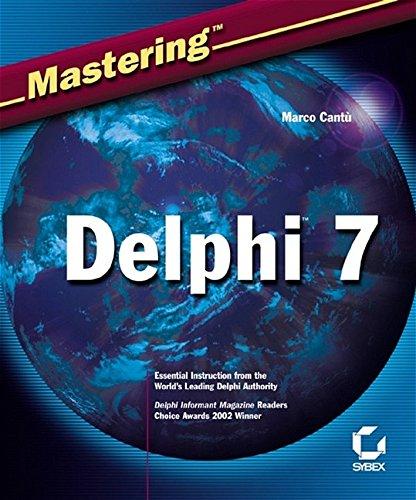 Mastering Delphi 7 ISBN-13 9780782142013