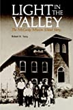 Light in the Valley, Robert H. Terry, 086534051X