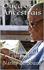 Ouça os Ancestrais: Sabedoria da Ebomi Cici
