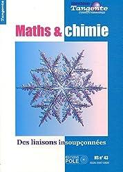 Mathématiques et chimie : Des liaisons insoupçonnées - Tangente, Hors-série n° 43