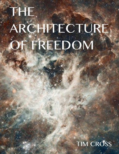 The Architecture of Freedom: How to Free Your Soul pdf