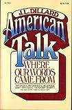 American Talk, J. L. Dillard, 0394720350