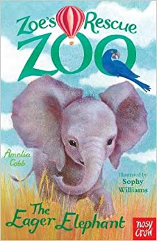 Book Zoe's Rescue Zoo: The Eager Elephant