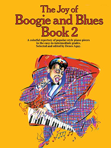 The Joy Of... Boogie And Blues (Book 2)