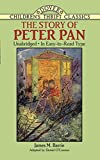The Story of Peter Pan, James M. Barrie, Daniel O'Connor, 048627294X