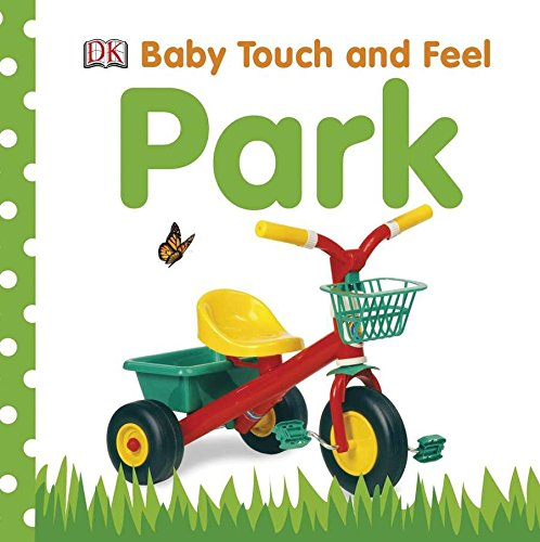Baby Touch and Feel: Park