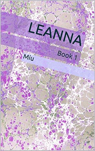 Leanna: Book 1 - Miu Miu Aus