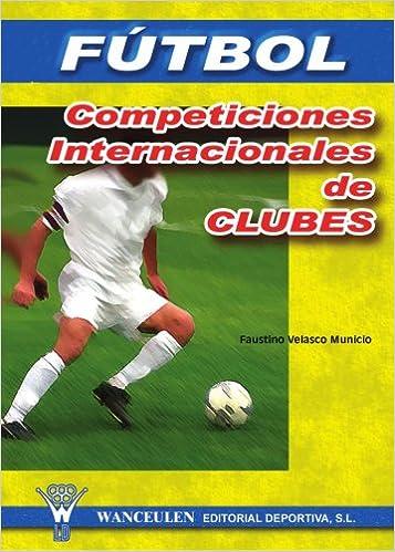 Descargando un libro para ipad Futbol Competiciones Internacionales in Spanish PDF 8495883546