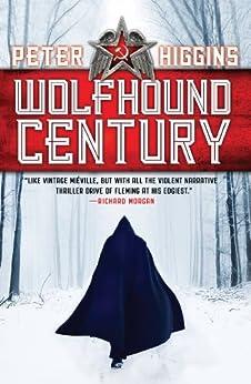 Wolfhound Century (The Wolfhound Century) by [Higgins, Peter]