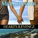 Heart's Revenge | Michael Jasper